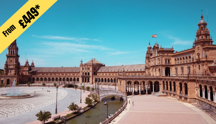 5 NIGHTS STAY IN Seville from £449 per person (Twin Share)